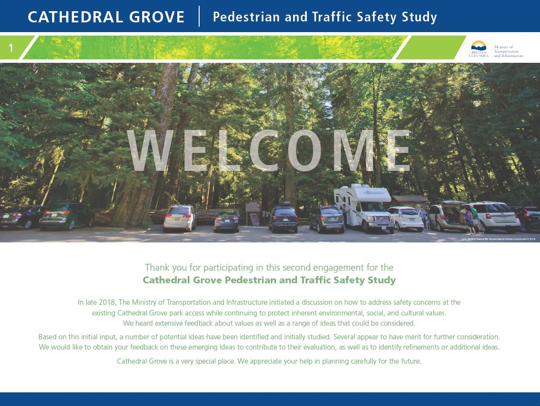 Introduction to the second phase of Cathedral Grove pedestrian and traffic safety study.